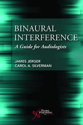 Binaural Interference: A Guide for Audiologists (Paperback)