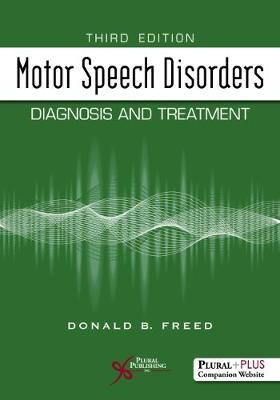 Motor Speech Disorders: Diagnosis and Treatment (Paperback)