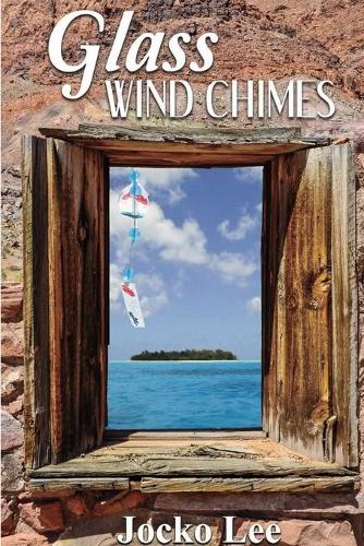 Glass Wind Chimes (Paperback)