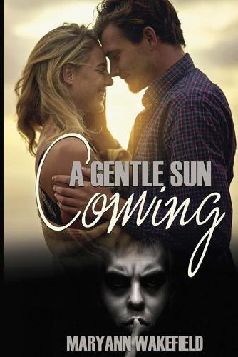 A Gentle Sun Coming (Paperback)