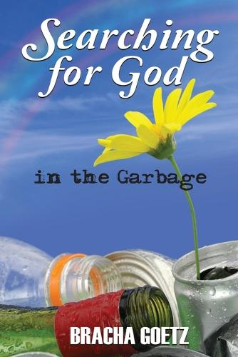 Searching for God in the Garbage (Paperback)