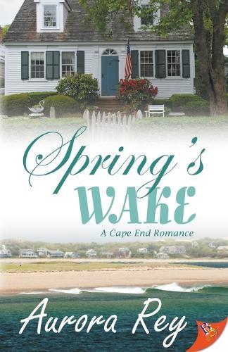 Spring's Wake - Cape End Romance 3 (Paperback)