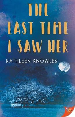 The Last Time I Saw Her (Paperback)