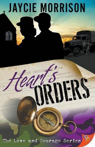 Heart's Orders - Love and Courage 2 (Paperback)