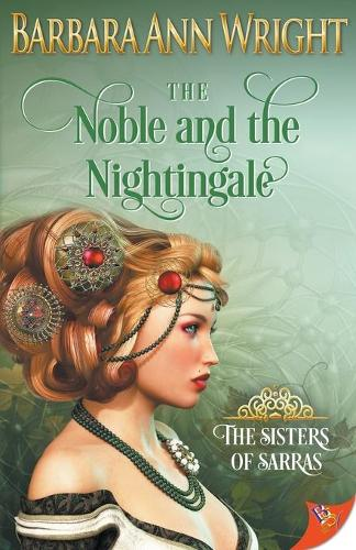 The Noble and the Nightingale - The Sisters of Sarras (Paperback)