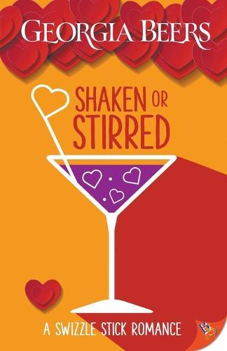 Shaken or Stirred - A Swizzle Stick Romance 1 (Paperback)