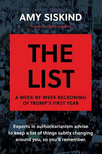The List: A Week-by-Week Reckoning of Trump's First Year (Hardback)