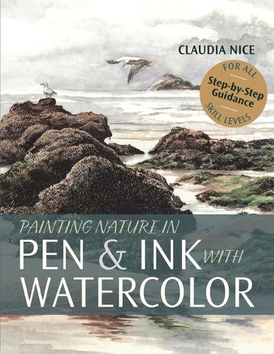 Painting Nature in Pen & Ink with Watercolor (Paperback)
