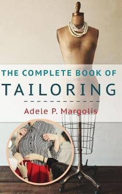 The Complete Book of Tailoring (Hardback)