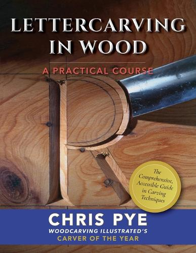 Lettercarving in Wood: A Practical Course (Paperback)