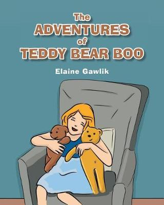 The Adventures of Teddy Bear Boo (Paperback)