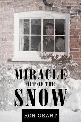 Miracle Out of the Snow (Paperback)