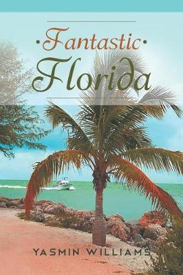 Fantastic Florida (Paperback)
