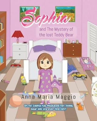Sophia and the Mystery of the Lost Teddy Bear (Paperback)