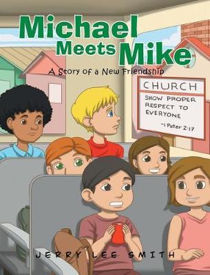 Michael Meets Mike (Hardback)