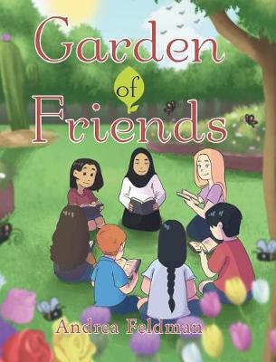 Garden of Friends (Hardback)