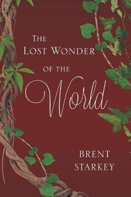 The Lost Wonder of the World (Paperback)