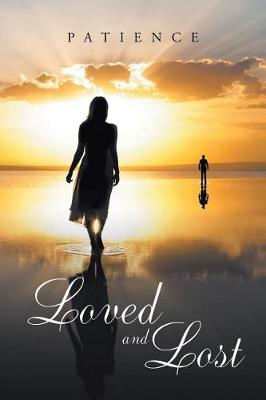 Loved and Lost (Paperback)