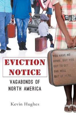 Eviction Notice: Vagabonds of North America (Paperback)