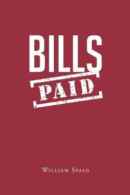 Bills Paid (Paperback)