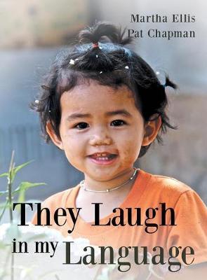 They Laugh in My Language (Hardback)