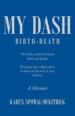 My Dash (Paperback)