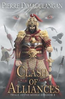 Clash of Alliances: Trials of the Middle Kingdom 2 (Paperback)