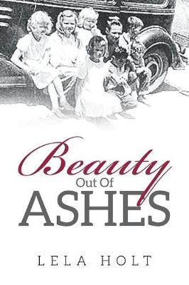 Beauty Out of Ashes (Paperback)