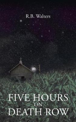 Five Hours on Death Row (Paperback)