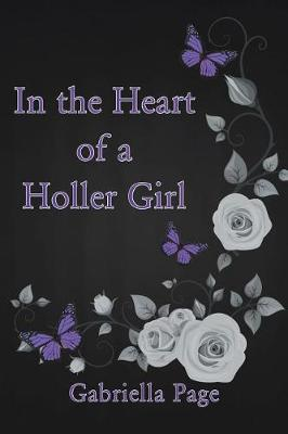 In the Heart of a Holler Girl (Paperback)
