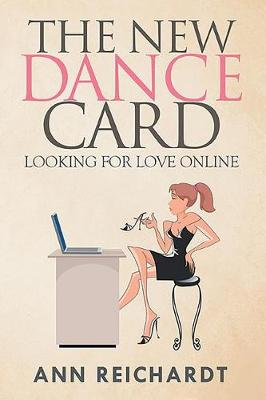 The New Dance Card: Looking for Love Online (Paperback)