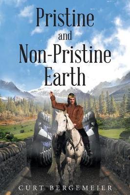 Pristine and Non-Pristine Earth (Paperback)