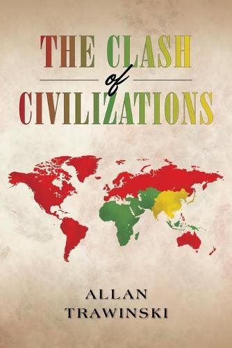 The Clash of Civilizations (Paperback)