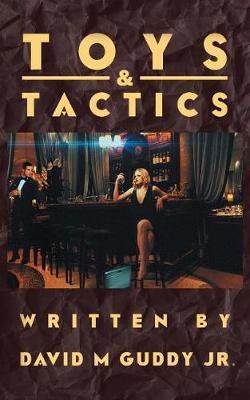Toys & Tactics (Paperback)