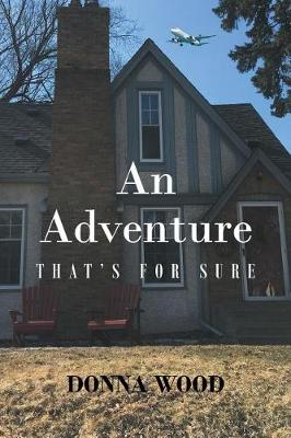 An Adventure - That's for Sure (Paperback)