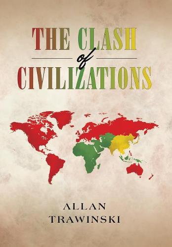 The Clash of Civilizations (Hardback)
