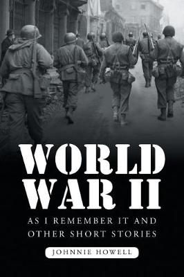 World War II as I Remember It and Other Short Stories (Paperback)