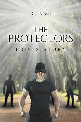 The Protectors: Eric's Story (Paperback)
