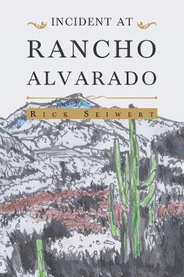 Incident At Rancho Alvarado (Paperback)