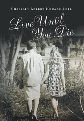 Live Until You Die (Hardback)