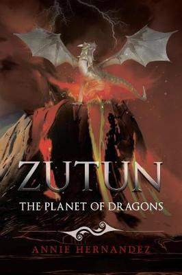 Zutun: The Planet of Dragons (Paperback)