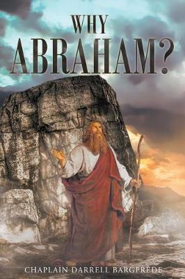 Why Abraham? (Paperback)