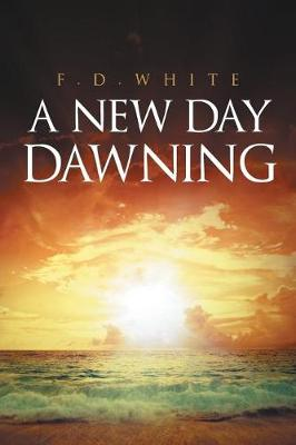 A New Day Dawning (Paperback)