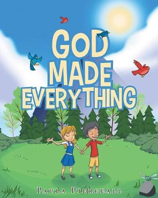God Made Everything (Paperback)