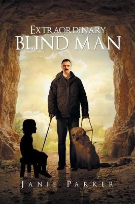 Extraordinary Blind Man (Paperback)