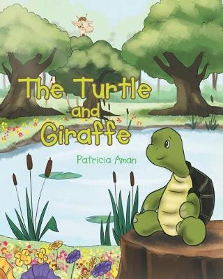 The Turtle and Giraffe (Paperback)