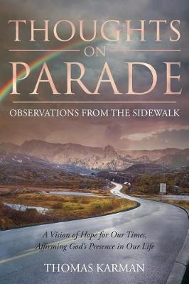 Thoughts on Parade: Observations from the Sidewalk (Paperback)
