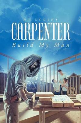 Carpenter: Build My Man (Paperback)