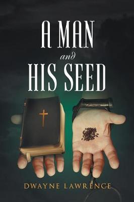 A Man and His Seed (Paperback)