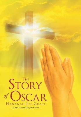 The Story of Oscar (Hardback)